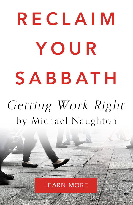 Getting Work Right by Michael Naughton